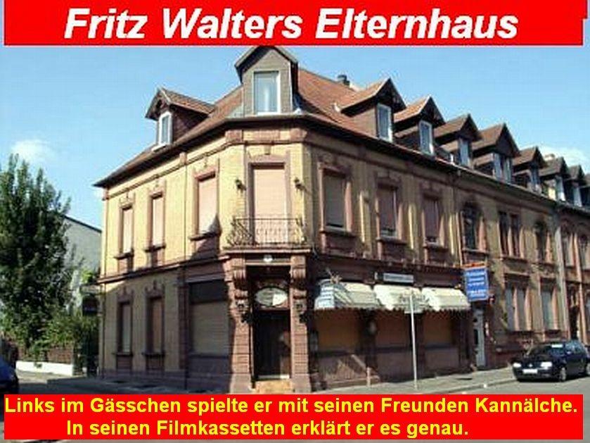 Elternhaus von Fritz Walter