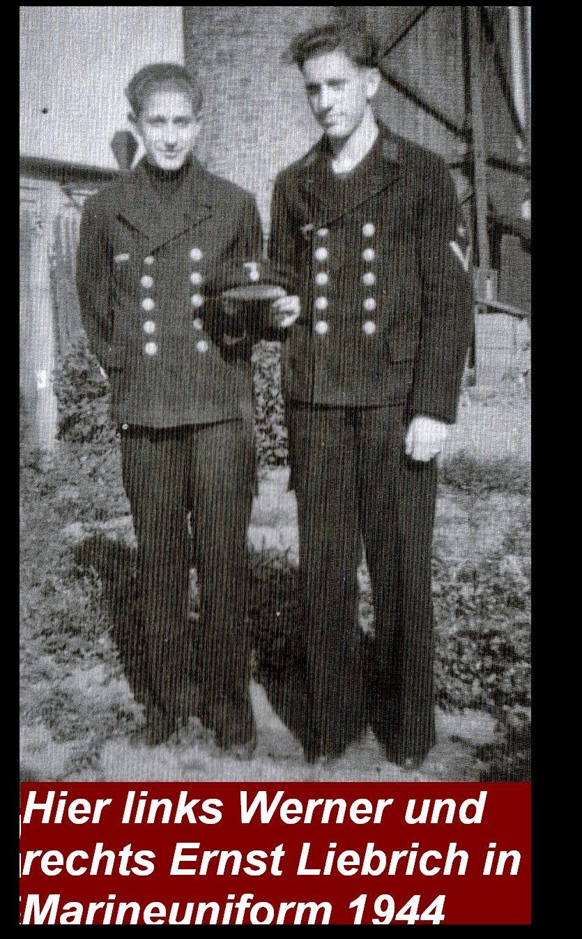 Werner und Ernst Liebrich in Marineuniform